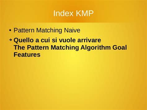 knuth morris pratt pattern matching algorithm exle algoritmo knuth morris pratt italiano