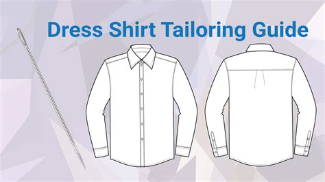 shirt pattern guide dress shirts what can and can t be tailored guide
