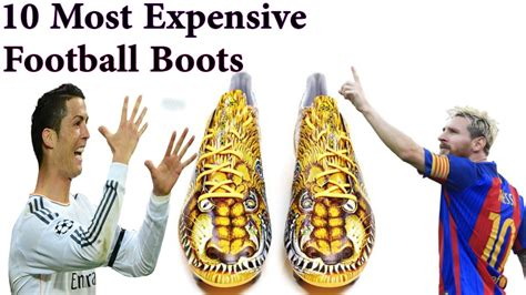 most expensive football shoes top 10 most expensive football soccer shoes in the world