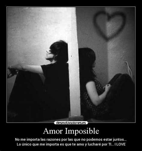 imagenes de amor casi imposible amor imposible desmotivaciones