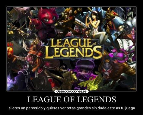 imagenes graciosas league of legends league of legends desmotivaciones
