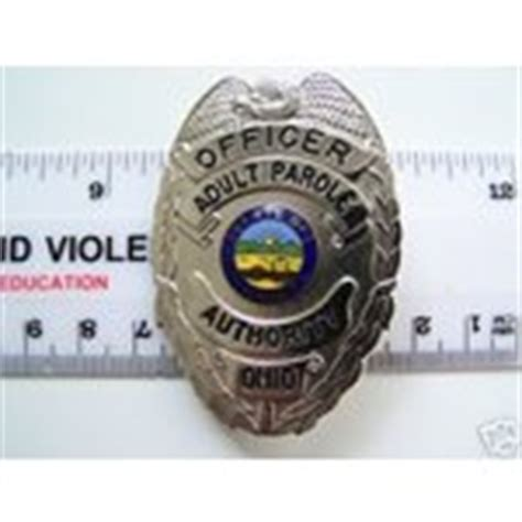 Probation Officer Ohio by Obsolete Ohio Parole Officer Badge N R Bin 02 10 2008