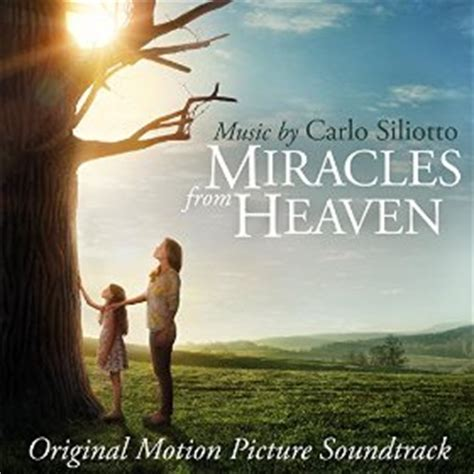 The Miracle From Heaven Miracles From Heaven Soundtrack Details Reporter