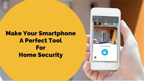6 best mobile apps for home security 2016 free paid