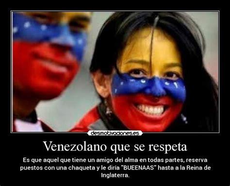 imagenes nuevas de hembra que se respeta venezolano que se respeta desmotivaciones