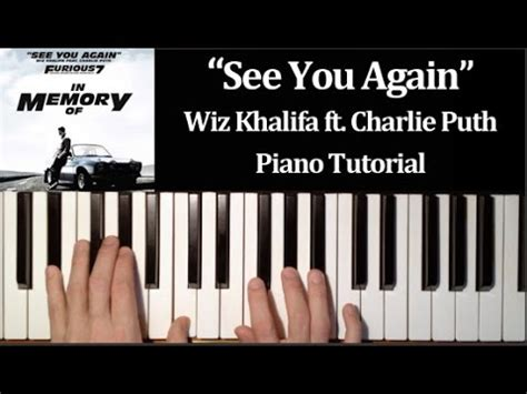 tutorial piano when i see you again wiz khalifa ft charlie puth see you again how to play