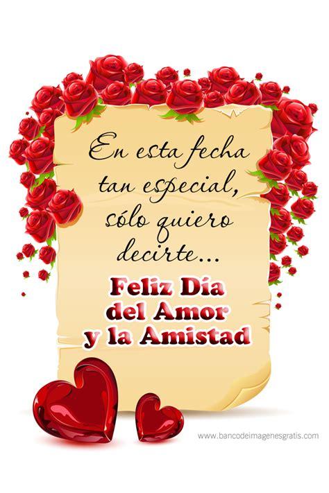 imagenes de amor y amistad por san valentin imagenes de feliz dia del amor y la amistad