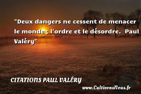 libro lordre et le dsordre citation paul val 233 ry les citations de paul val 233 ry cultivonsnous fr