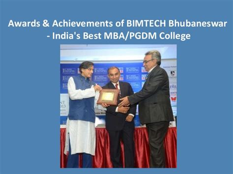 Nmiet Bbsr Mba by Awards Achievements Of Bimtech Bbsr India S Best Mba