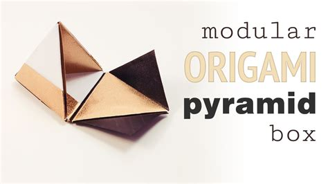 modular origami pyramid gift box tutorial diy