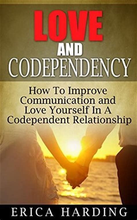 codependency how to overcome codependency books and codependency how to improve communication and