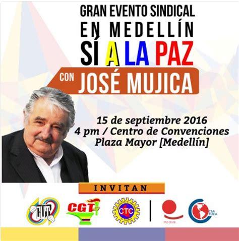 colillas de pago septiembre 2016 medellin antioquia con pepe mujica como invitado especial sindicalismo