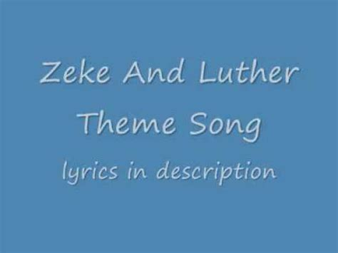 theme song zeke and luther zeke and luther theme song with lyrics youtube