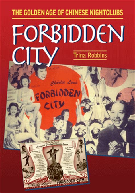 Golden Age Of China Essay by Forbidden City The Golden Age Of Nightclubs Robbins Hton Press