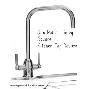 Kitchen Sinks And Taps Review San Marco Finley Square Kitchen Tap Review Taps And Sinks Taps And Sinks