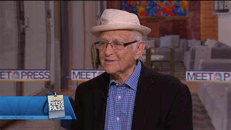 norman lear today norman lear even this i get to experience today