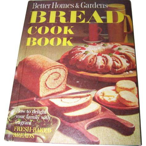 better homes and gardens bread recipies better homes and gardens quot bread cook book quot how to delight your from victoriasjems on ruby