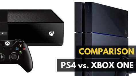 ps4 or xbox one better xbox one vs ps4 which is better