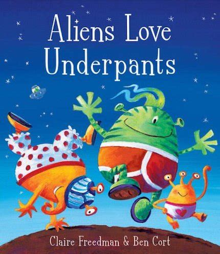 space picture books aliens underpants