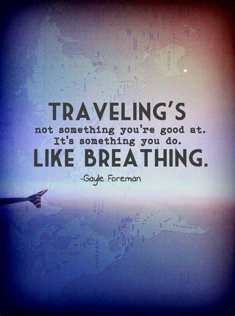 ordinal travel quotes 14 27 best images about travel quotes on