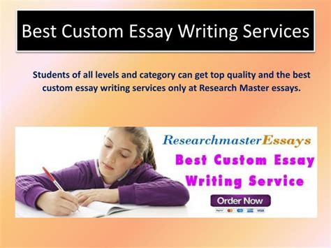 Best Custom Essay Writing Services ppt order the best custom and college essay writing services powerpoint presentation id 7130733