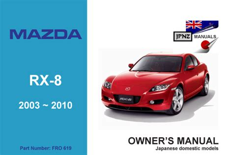 auto repair manual online 2007 mazda rx 8 parental controls mazda rx 8 car owners user service manual 2003 2010 se3p