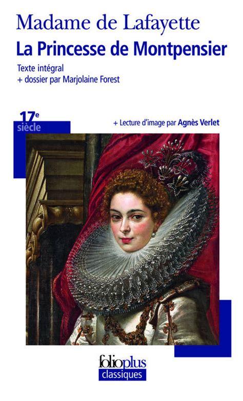 la princesse de montpensier 208141256x livre la princesse de montpensier madame de lafayette folio folioplus classiques