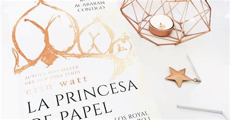 la princesa de papel b06xbzkwp1 rese 209 a la princesa de papel