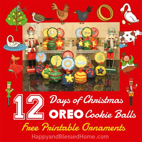 twelve days of christmas ball ornament 12 days of oreo cookie balls with free printable ornaments