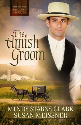 an amish wedding the groom amish bakery series books the amish groom of lancaster county series 1 by