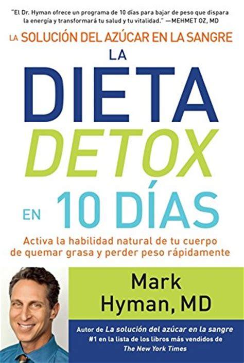 la solucion del azucar la solucion del azucar en la sangre la dieta detox en 10 dias