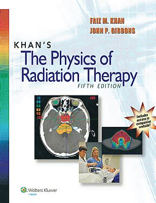 essentials of clinical radiation oncology books khan s the physics of radiation therapy 5th edition the