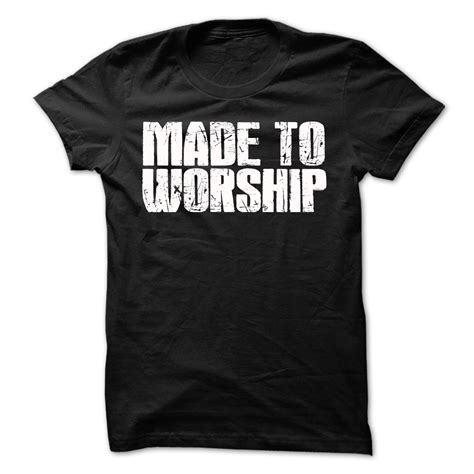 If Shirt made to worship tshirt