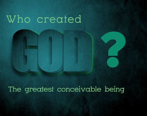 who made god and who created god new york apologetics