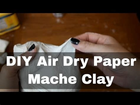 How To Make Paper Clay - diy how to make air paper clay