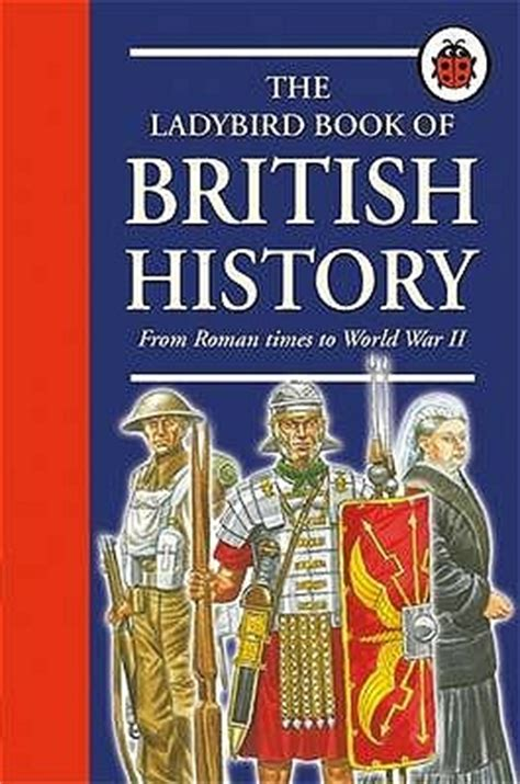 britain by the book the ladybird book of british history written by tim wood by tim wood reviews discussion