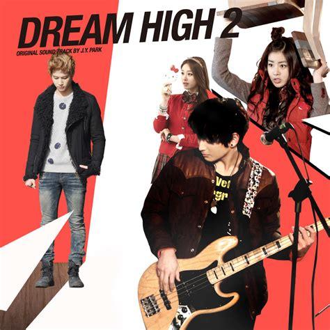 ost dream high 2 indowebster dream high 2 original soundtrack