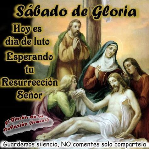 imagenes feliz domingo santo im 225 genes del s 225 bado santo o de gloria para compartir en