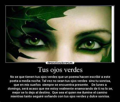 Imagenes De Ojos Verdes Con Frases | ojos verdes poemas y poesias pinterest