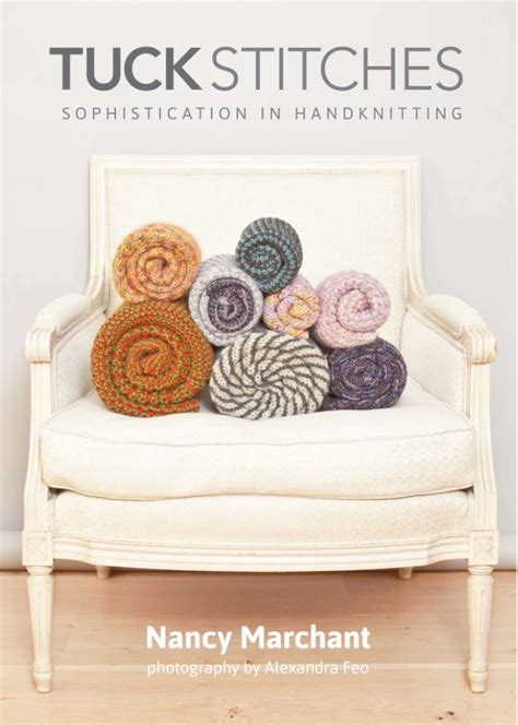 tuck stitches sophistication in handknitting books tuck stitches nancy marchant verkrijgbaar bij de afstap