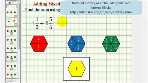 mixed numbers pattern blocks ex find the sum of two mixed numbers using pattern blocks