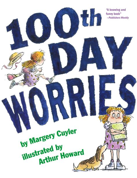 100 days of consistency books 100th day worries book by margery cuyler arthur howard