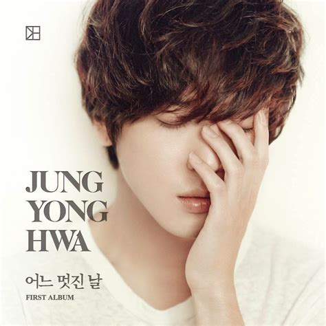 download lagu one fine day download jung yong hwa cnblue one fine day vol 1