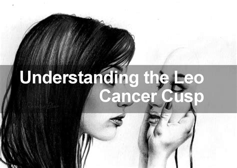 leo cancer cusp signs 8 facts most people get completely