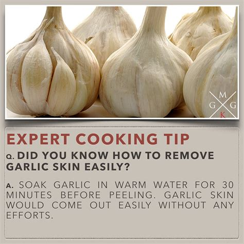 kitchen tips cooking tips how to remove garlic skin my ginger