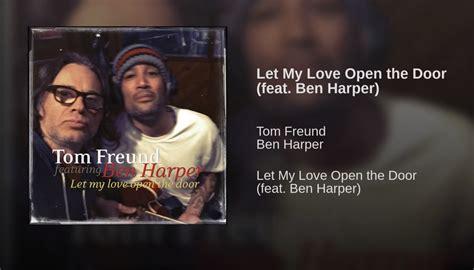 Song Let Open The Door by Of The Week Let Open The Door From Tom