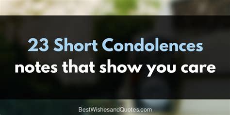 Brief Words Of Condolences These Condolences Notes Are Special And Unique