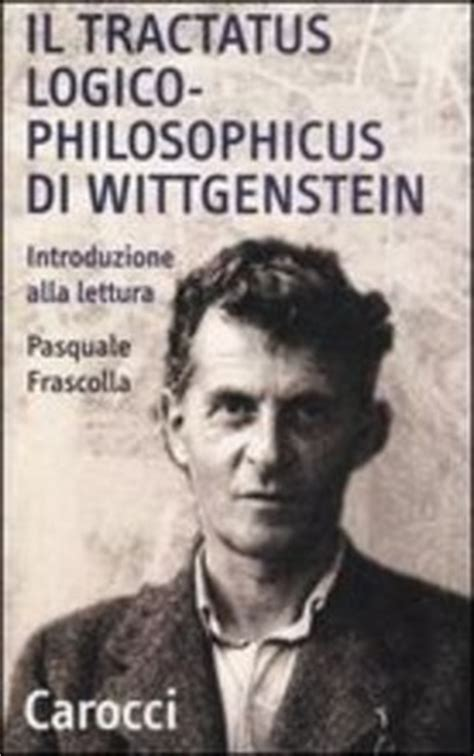 libro tractatus logico philosophicus logical philosophical libro il tractatus logico philosophicus di lafeltrinelli