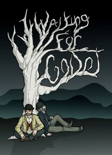 Waiting For Godot Essay by Waiting For Godot Essays Absurdist Theatre Waiting For Godot Linguistics Waiting For