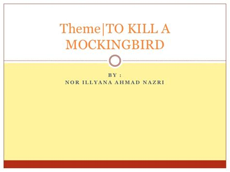 questions about to kill a mockingbird themes theme to kill a mockingbird